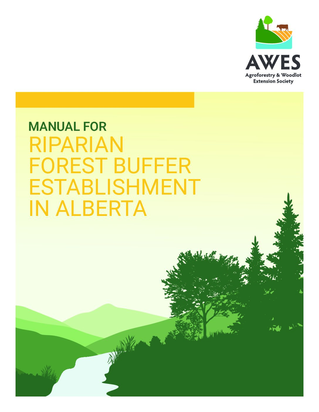 Manual for Riparian Forest Buffer Establishment in Alberta