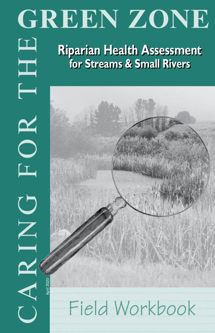Green Zone: Riparian Health Assessment for Streams and Small Rivers