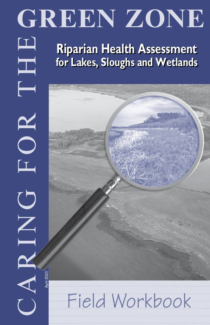 Green Zone: Riparian Health Assessment for Lakes, Sloughs, and Wetlands