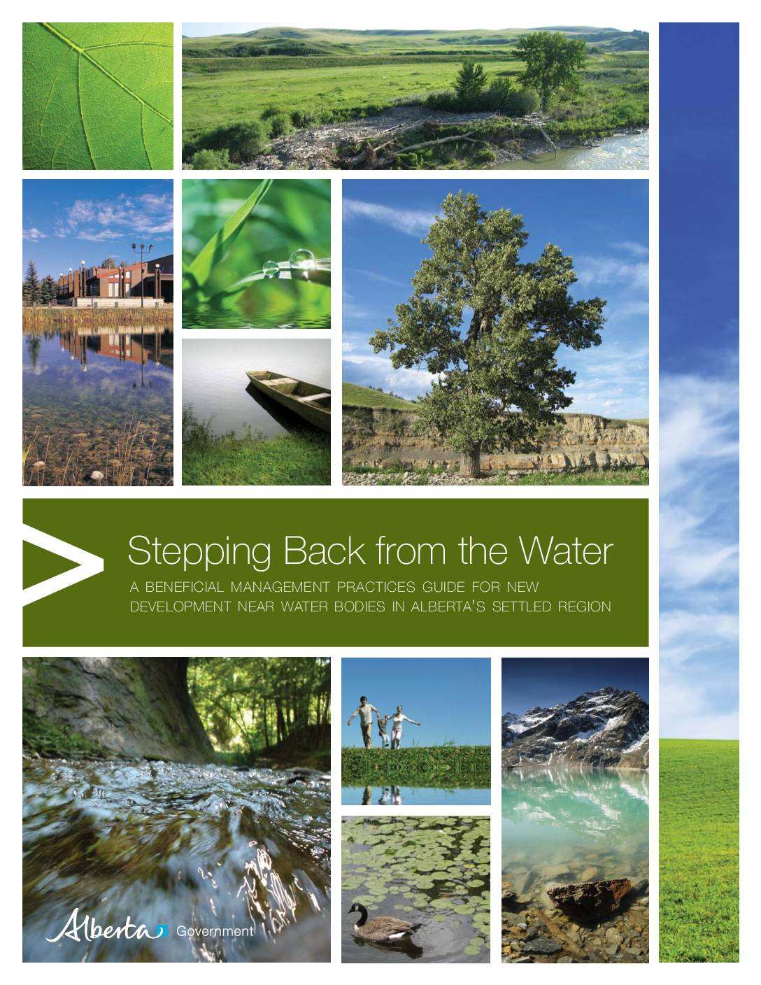 Stepping Back from the Water: A Beneficial Management Practices Guide for New Development Near Water Bodies in Alberta's Settled Region