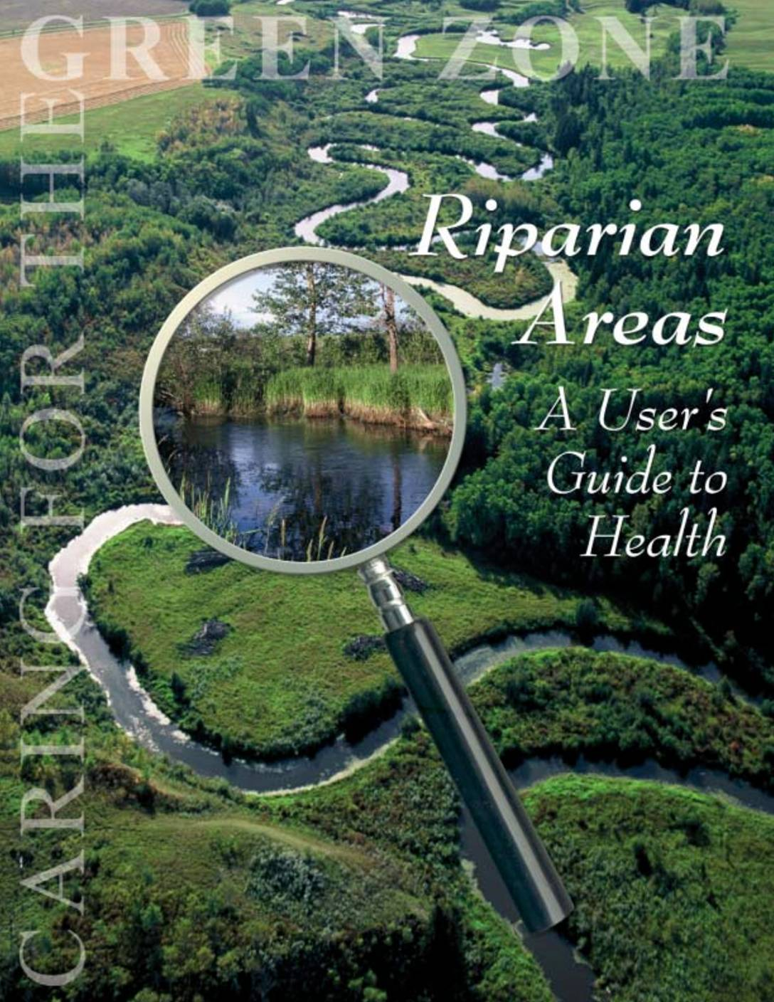 Riparian Areas: A Users Guide to Health