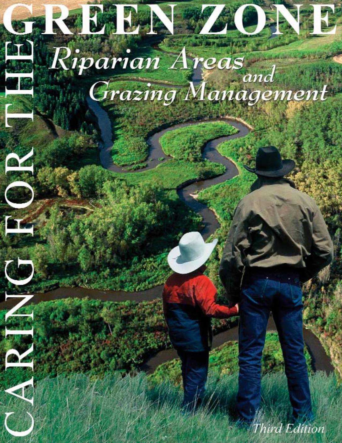 Riparian Areas: Caring for the Green Zone – Riparian Areas and Grazing Management